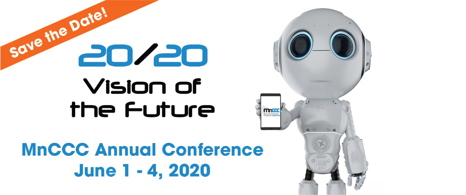Save the date! 20/20 Vision of the future MnCCC Annual Conference June 1-4, 2020