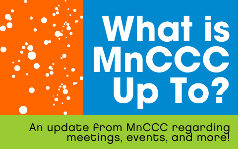 What is MnCCC Up To?